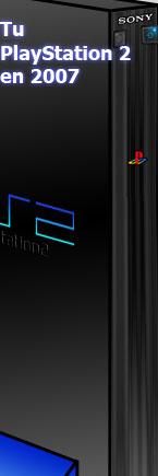 Tu PlayStation 2 en 2007