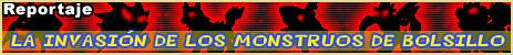 La invasión de los Monstruos de Bolsillo