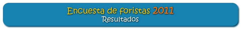 Resultados de la encuesta de foristas 2011