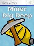 Carátula de Miner Dig Deep para Xbox 360 - XLB