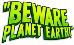 Carátula de Beware Planet Earth! para PC
