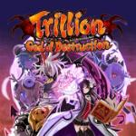 Car�tula de Trillion: God of Destruction para PC