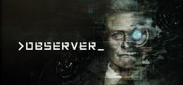 Carátula de >Observer_ para PlayStation 4