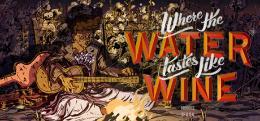 Carátula de Where the Water Tastes Like Wine