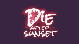 Carátula de Die After Sunset para PC