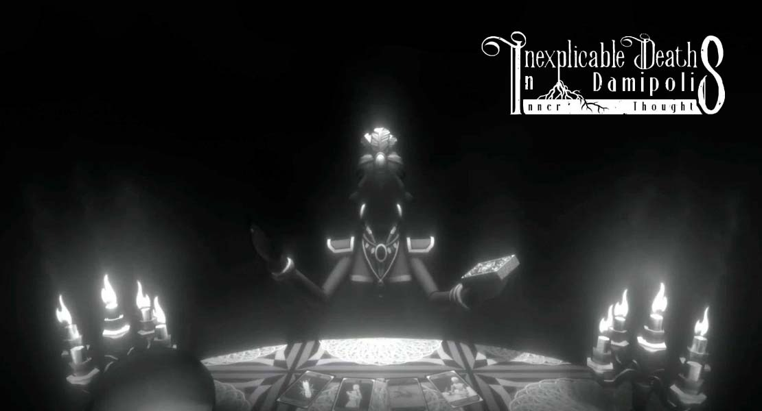 Inexplicable Deaths in Damipolis: Inner Thoughts