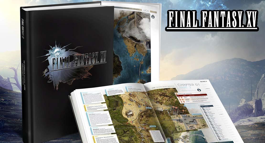 Así es la guía Oficial de Final Fantasy XV