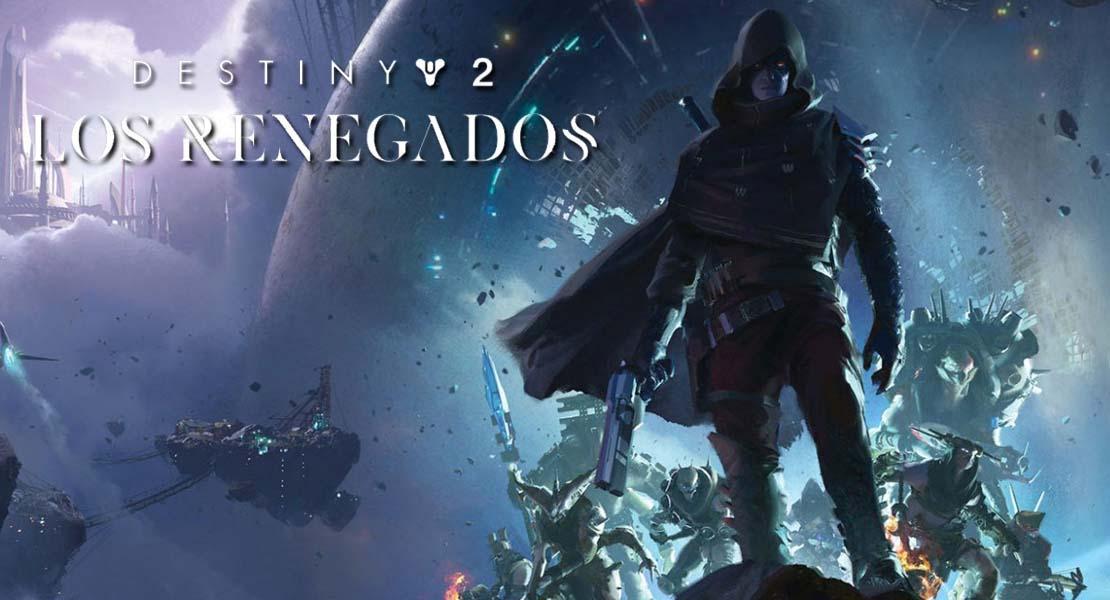 Destiny 2: Los Renegados