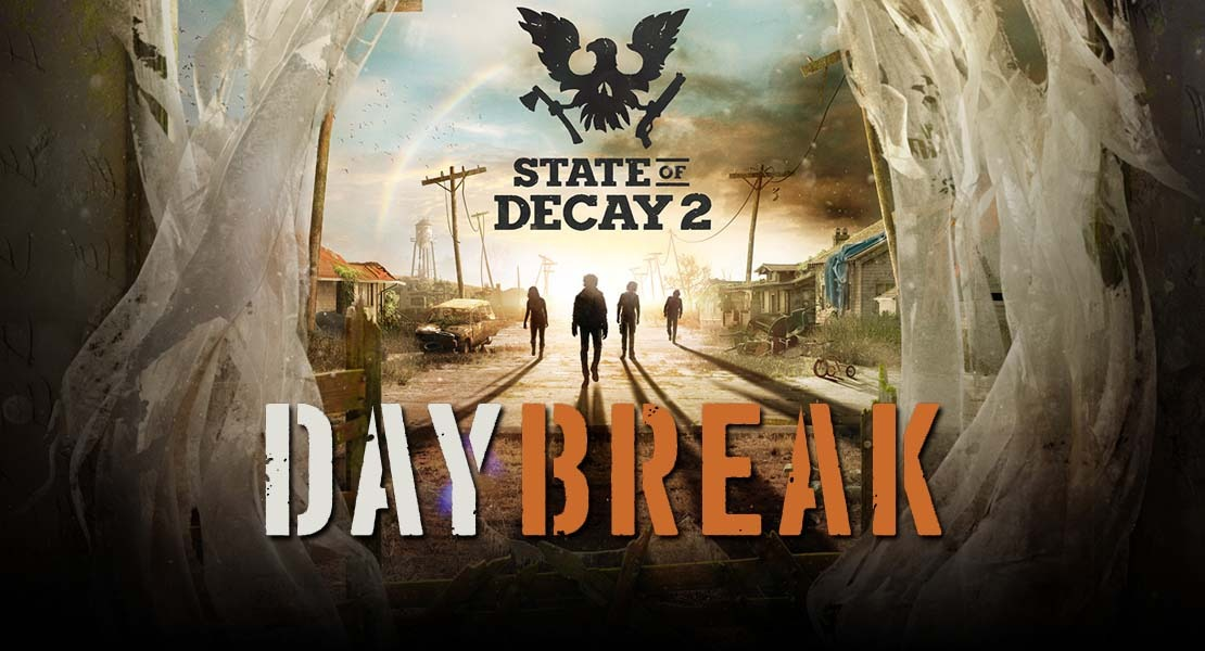 State of Decay 2 - Daybreak