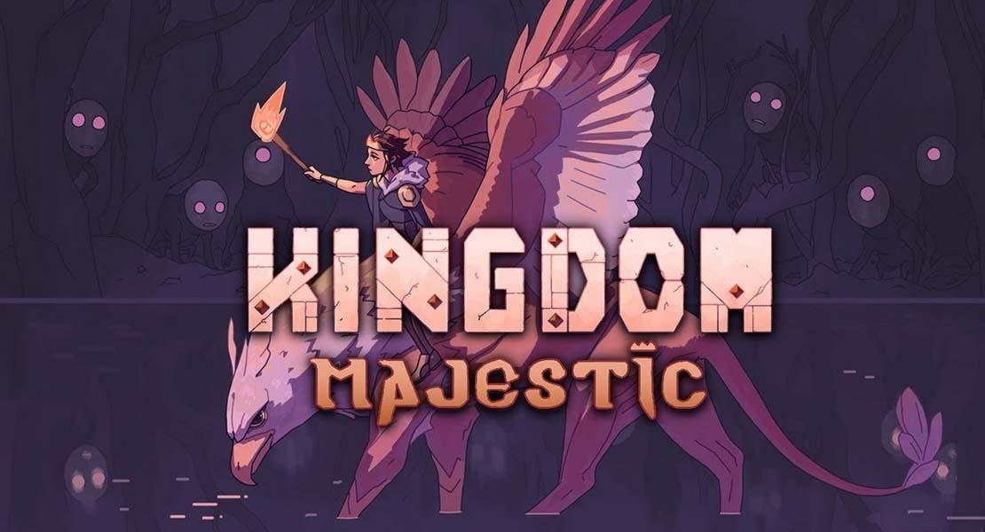 Kingdom Majestic - Latifundios y monarquía