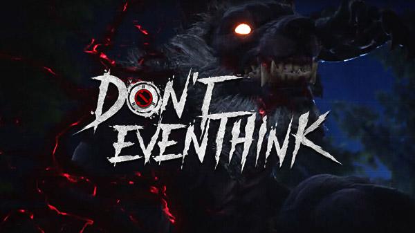 En breve saldrá Don't Even Think, un battle-royale gratuito con hombres lobos y mensajes pesimistas