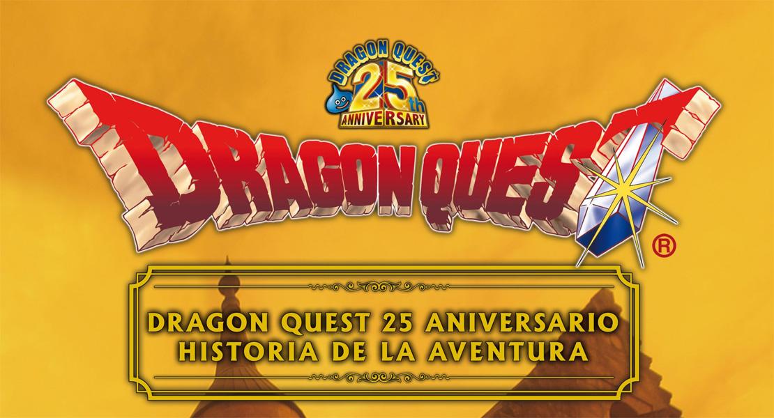 Dragon Quest 25 Aniversario: Historia de la Aventura llega a las librerías